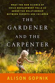 parenting books, the gardener and the carpenter